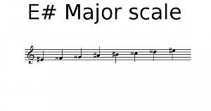 E sharp Major scale