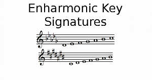 Enharmonic Key Signatures